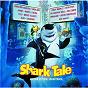 Compilation Shark Tale avec D 12 / Sean Paul / Ziggy Marley / Christina Aguilera / Missy Elliott...