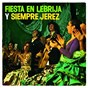 Compilation Fiesta en lebrija y siempre jerez avec Pedro Peña / Manolo Jero / La Piriuaca / El Borrico de Jerez / Fernando de la Morena...