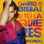 Album Si Tú La Quieres (Versión Tropical) de David Bisbal
