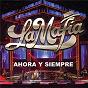 Album Ahora y siempre (en vivo) de The Mafia