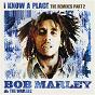 Album I Know A Place: The Remixes (Pt. 2) de Bob Marley & the Wailers