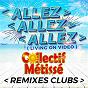 Album Allez allez allez (living on video) (remixes clubs) de Collectif Métissé