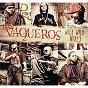 Compilation Los vaqueros wild wild mixes avec Gadiel / Wisin & Yandel / Don Omar / Tony Dize / Jayko...