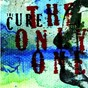Album The only one (MIX 13) (international version) de The Cure