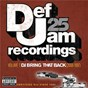 Compilation Def jam 25: volume 1 - dj bring that back (2008-1997) (explicit version) avec Dru Hill / Rihanna / The Dream / Rick Ross / Young Jeezy...
