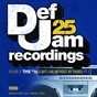 Compilation Def jam 25, vol. 6: the # 1's (can't live without my radio) pt. 1 (explicit version) avec Dru Hill / Kanye West / Fabolous / Ne Yo / Ja Rule...
