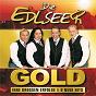 Album Gold - ihre grossen erfolge & 9 neue hits  - set de Die Edlseer