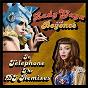 Album Telephone (the DJ remixes) de Beyoncé Knowles / Lady Gaga