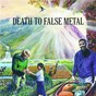 Album Death to false metal (international version) de Weezer