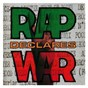 Compilation Rap declares war avec The Beastie Boys / Kid Frost / Lighter Shade of Brown / War / Hispanic M C S...