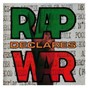 Compilation Rap declares war avec Too $hort / Kid Frost / Lighter Shade of Brown / War / Hispanic M C S...