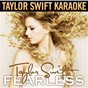 Album Fearless (karaoke version) de Taylor Swift