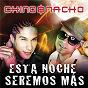 Album Esta noche seremos más de Chino & Nacho