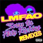 Album Sorry for party rocking (remixes) de Lmfao