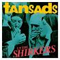 Album Up the shirkers de The Tansads