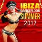 Compilation Ibiza dancefloor summer 2012 avec Miss Palmer / Afrojack / Shermanology / Cedric Gervais / Nari & Milani...
