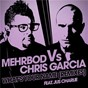 Album What's your name (mehrbod VS chris garcia feat. jus charlie) de Mehrbod