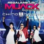 Album Regálame un muack (remix) de Chino & Nacho