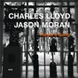 Album Hagar's song de Charles Lloyd / Jason Moran