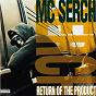 Album Return of the product de MC Serch