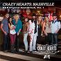 Compilation Crazy hearts: nashville a&e original soundtrack, vol. 1 avec James Otto / Meghan Linsey / Leroy Powell / Lee Holyfield / Hannah Fairlight...