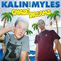 Album Chase dreams de Kalin & Myles