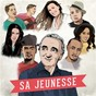 Album Sa jeunesse de Amel Bent / Charles Aznavour / Matt Houston / The Shady Brothers / Vitaa...