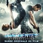 Compilation Divergente 2 : l'insurrection (bande originale du film) avec M83 / Haim / Royal Blood / Woodkid / Lykke Li...