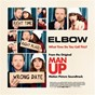 Album What time do you call this? (from the original ?man up? motion picture soundtrack) de Elbow