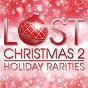 Compilation Lost christmas 2 - holiday rarities avec Burt Bacharach / Claudine Longet / Wayne Newton / Jack Jones / Gladys Knight & the Pips...