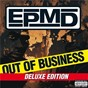 Album Out of business (deluxe edition) de Epmd