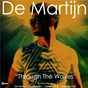 Album Through the waves (remixes) de De Martijn