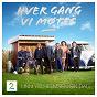 Compilation Hver gang VI møtes (sesong 5 / unni wilhelmsen sin dag) avec Henning Kvitnes / Admiral P / Jorn Hoel / Ravi / Eva Weel Skram...