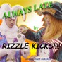 Album Always late (remixes) de Rizzle Kicks