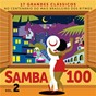 Compilation Samba 100 (vol. 2) avec Maria Rita / Maria Bethânia / Gal Costa / Francisco Alves / Alcione...