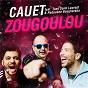 Album Zougoulou (radio edit) de Cauet