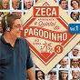 Compilation Zeca apresenta: quintal do pagodinho 3 (ao vivo / vol. 1) avec Benito DI Paula / Zeca Pagodinho / Maria Bethânia / Paulinho da Viola / Zeca Baleiro...