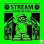 Album Living on video de Stream