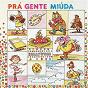 Compilation Pra gente miúda avec Boca Livre / MPB 4 / Toquinho / Elis Regina / Bebel...