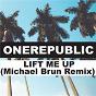 Album Lift Me Up (Michael Brun Remix) de Michael Brun / One Republic