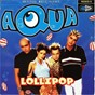 Album Lollipop (candyman) - ep de Aqua