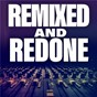 Compilation Remixed and redone avec Imelda May / Jonas Blue / Dakota / Capital Cities / James Tw...
