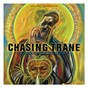Album Chasing trane: the john coltrane documentary (original soundtrack) de John Coltrane