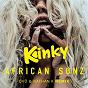 Album Kinky (ovö & nathan k remix) de African Sunz