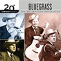 Compilation 20th Century Masters: The Millennium Collection: Best Of Bluegrass avec The Foggy Mountain Boys / Ricky Skaggs / Bill Monroe & the Bluegrass Boys / Earl Scruggs / Lester Flatt...