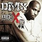 Album The definition of x: pick of the litter de DMX