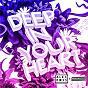 Album Deep in your heart de Alex Ross / Futureclub