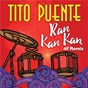 Album Ran kan kan (4f remix) de Tito Puente
