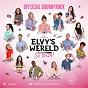 Compilation Elvy's wereld - so ibiza (original motion picture soundtrack) avec Djamila / Buddy Vedder / May Hollermann / Stephanie van Eer / Sarah Nauta...