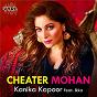 Album Cheater mohan de Kanika Kapoor